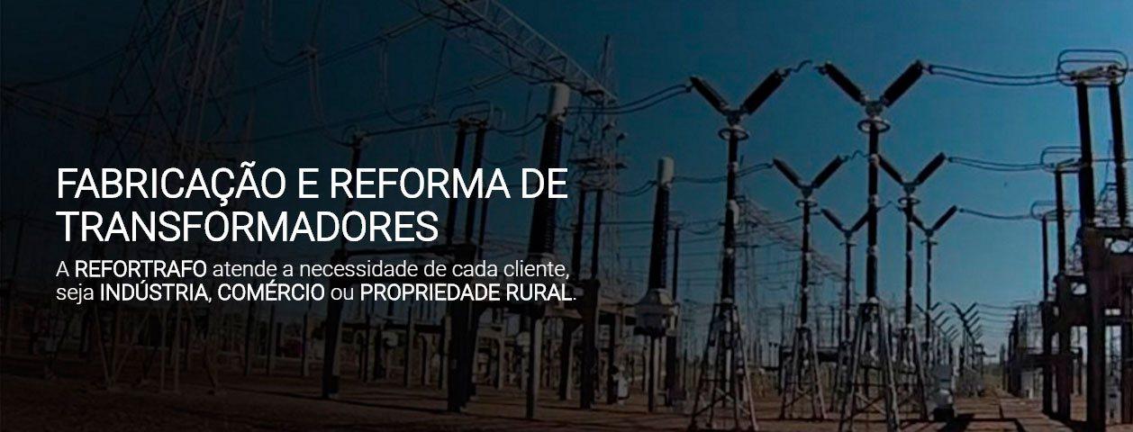 Fabricação e Reformas de Transformadores